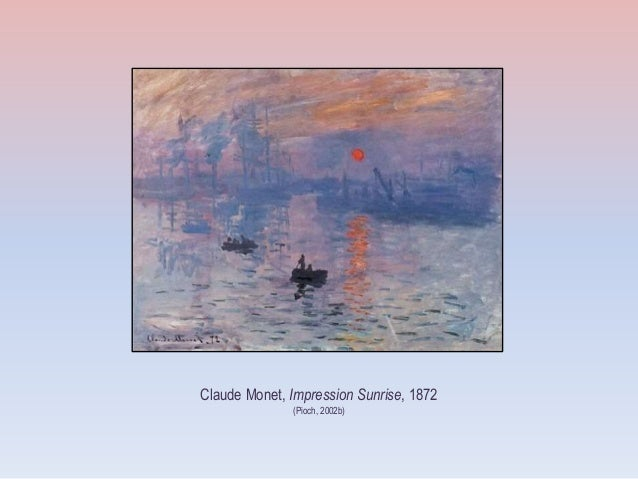 Claude Monet, Impression Sunrise, 1872 (Pioch, 2002b)
