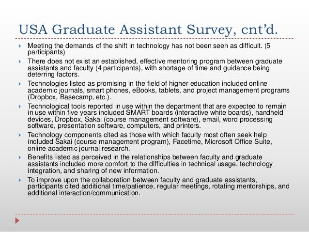 USA Graduate Assistant Survey, cnt'd. Meeting the demands of the shift in technology has not been seen as difficult. (5pa...