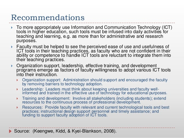 Recommendations To more appropriately use Information and Communication Technology (ICT)tools in higher education, such t...