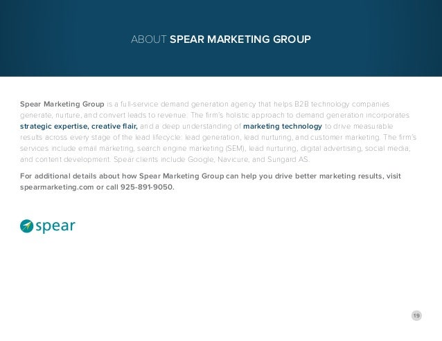 19 Spear Marketing Group is a full-service demand generation agency that helps B2B technology companies generate, nurture,...