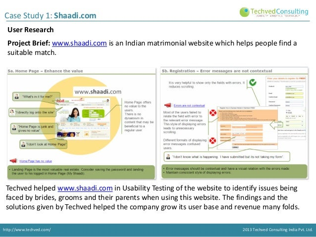 Case Study 1: Shaadi.com User Research Project Brief: www.shaadi.com is an Indian matrimonial website which helps people f...