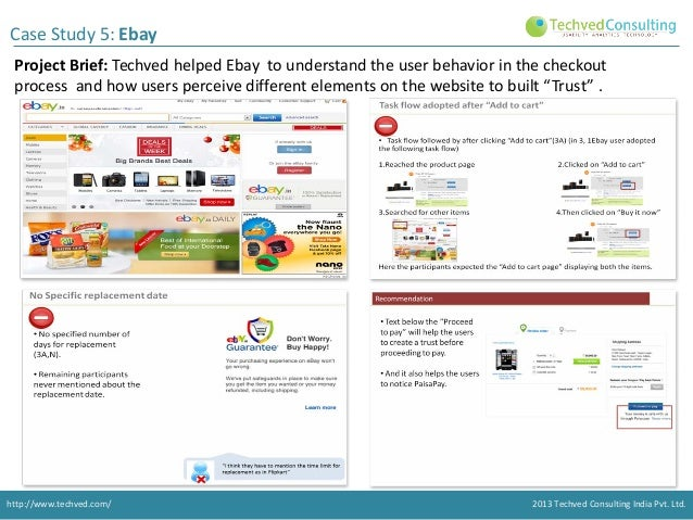 Case Study 5: Ebay Project Brief: Techved helped Ebay to understand the user behavior in the checkout process and how user...