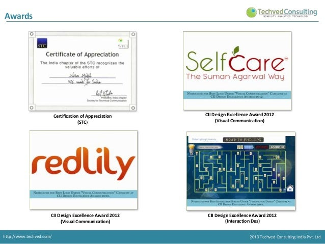 Awards  Certification of Appreciation (STC)  CII Design Excellence Award 2012 (Visual Communication) http://www.techved.co...