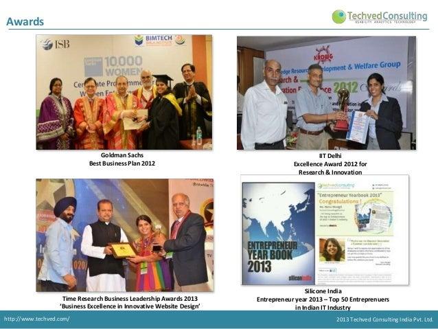 Awards  Goldman Sachs Best Business Plan 2012  Time Research Business Leadership Awards 2013 'Business Excellence in Innov...