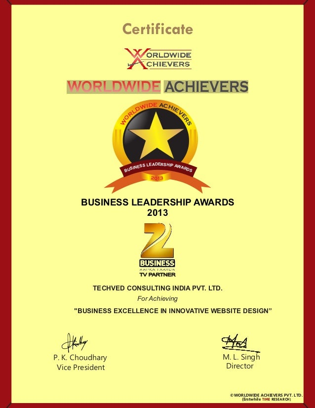 P. K. Choudhary Vice President M. L. Singh Director Certificate For Achieving ©WORLDWIDE ACHIEVERS PVT. LTD. WORLDWIDEWORL...