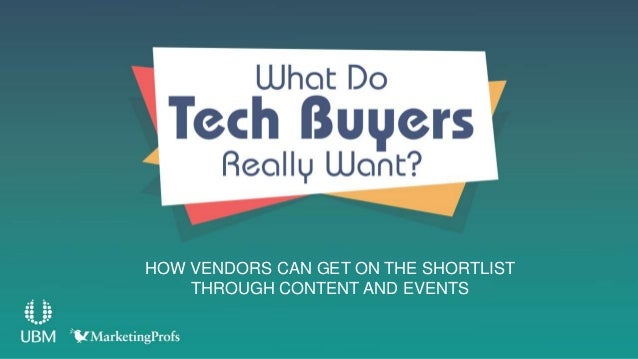 HOW VENDORS CAN GET ON THE SHORTLIST THROUGH CONTENT AND EVENTS