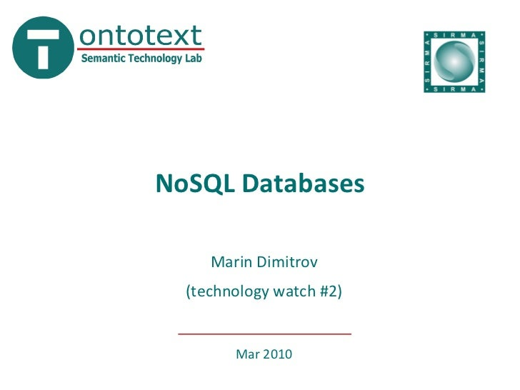 NoSQL Databases       Marin Dimitrov   (technology watch #2)           Mar 2010