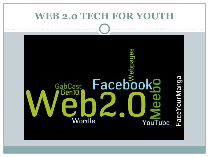 WEB 2.0 TECH FOR YOUTH