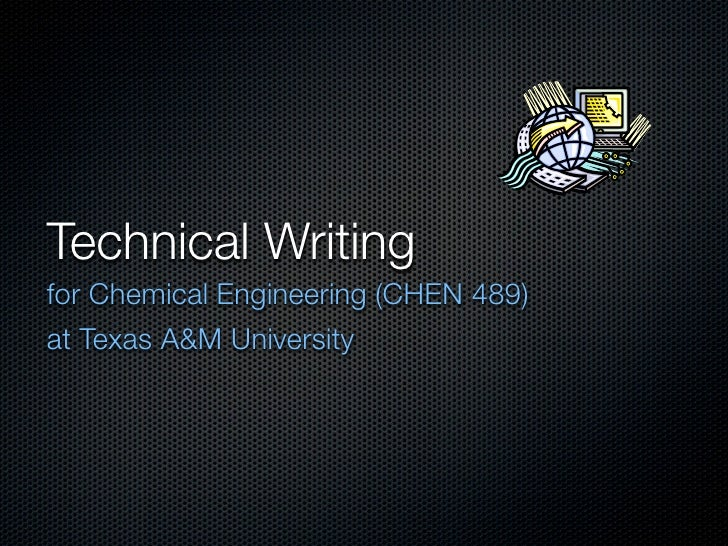 Technical Writing for Chemical Engineering (CHEN 489) at Texas A&M University
