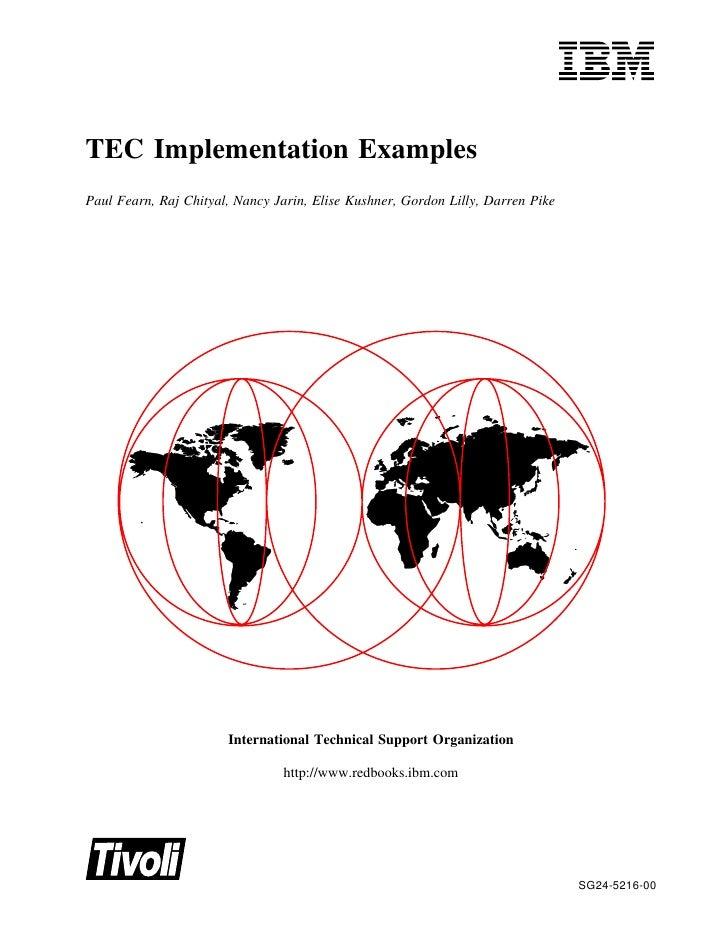 TEC Implementation ExamplesPaul Fearn, Raj Chityal, Nancy Jarin, Elise Kushner, Gordon Lilly, Darren Pike                 ...