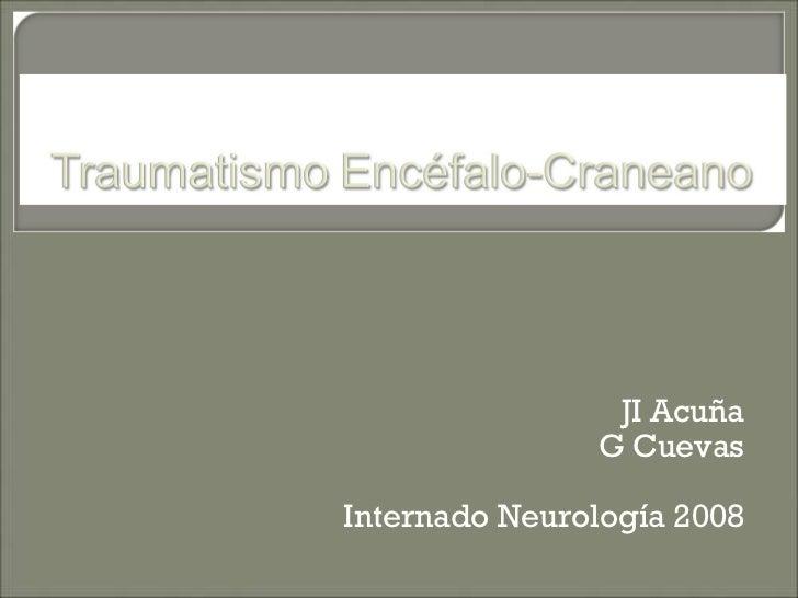 JI Acuña G Cuevas Internado Neurología 2008