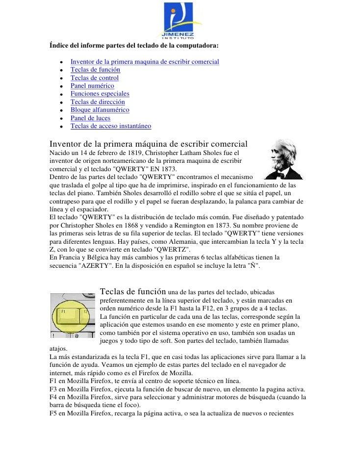 Índice del informe partes del teclado de la computadora:       Inventor de la primera maquina de escribir comercial       ...