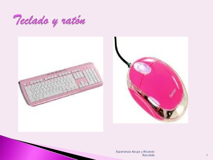 Tecladoy ratón<br />1<br />Esperanza Abuja y Ricardo Recalde<br />