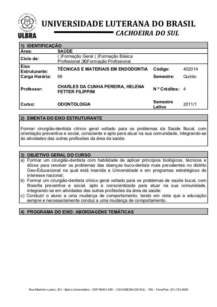 UNIVERSIDADE LUTERANA DO BRASIL                                                                 CACHOEIRA DO SUL1) IDENTIF...