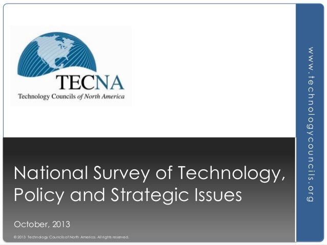 October, 2013 © 2013 Technology Councils of North America. All rights reserved.  www.technologycouncils.org  National Surv...