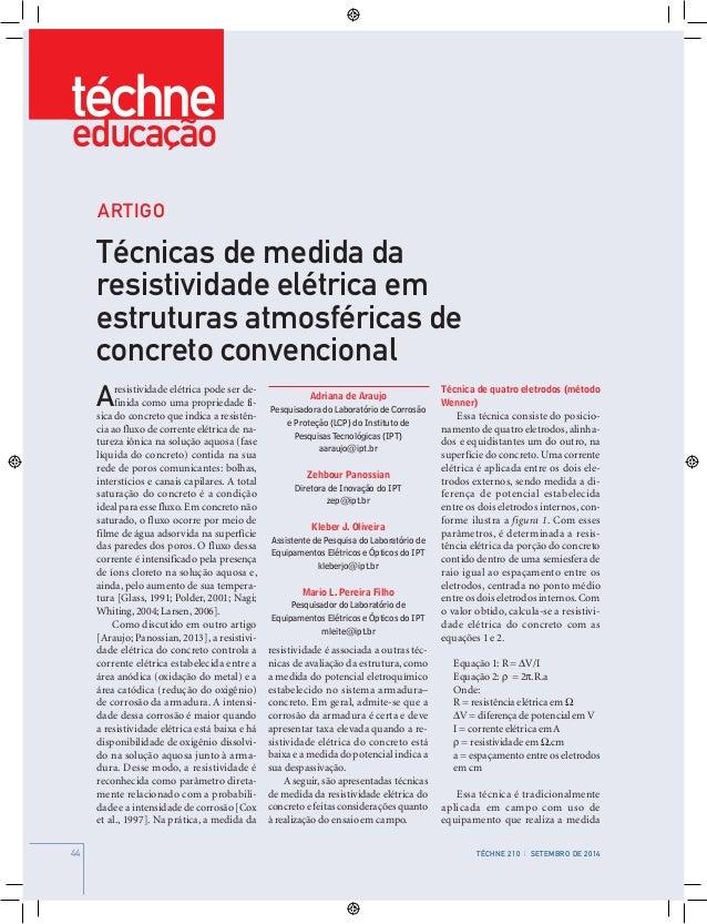 44 Téchne 204 | março de 201444 Téchne 210 | SETEMBRO de 2014 Adriana de Araujo Pesquisadora do Laboratório de Corrosão e ...