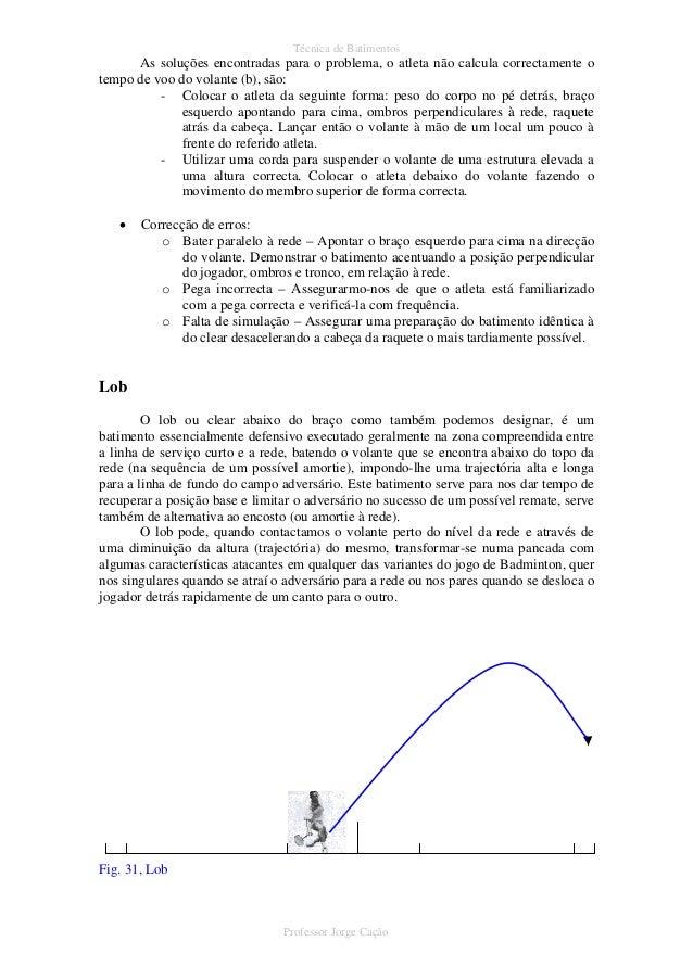 c433ee57f 30 Professor Jorge Cação  30. Técnica de ...