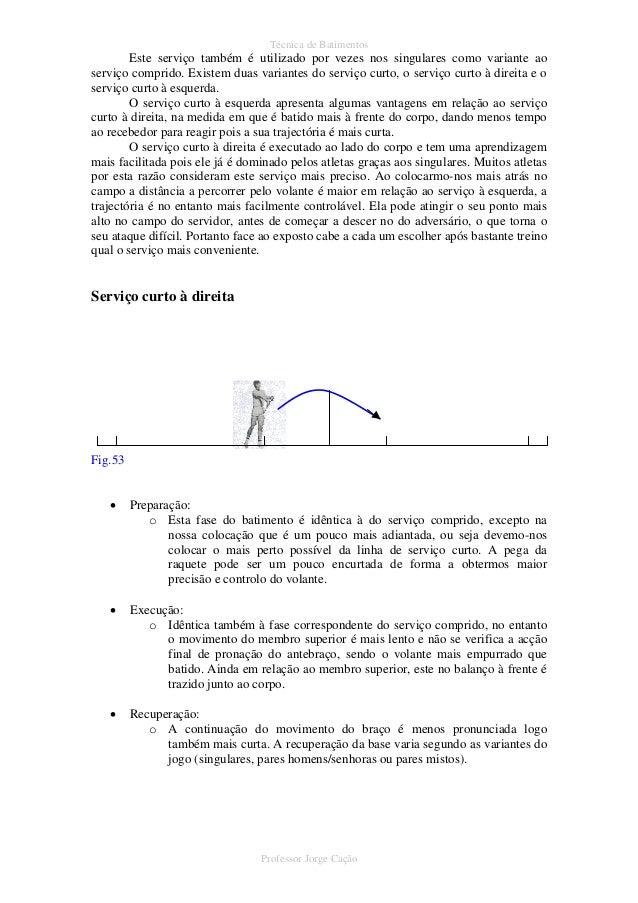 8179d5c1f Professor Jorge Cação  45. Técnica de ...