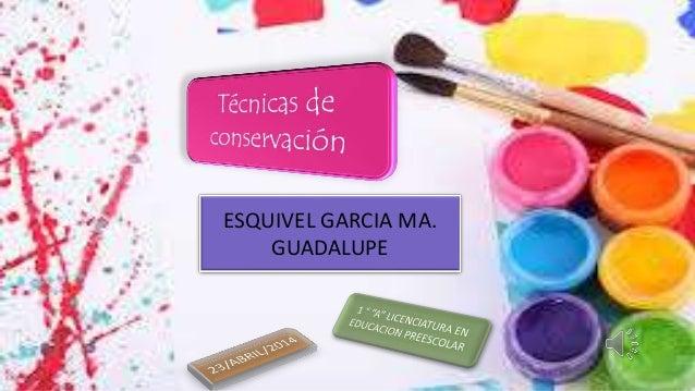 ESQUIVEL GARCIA MA. GUADALUPE
