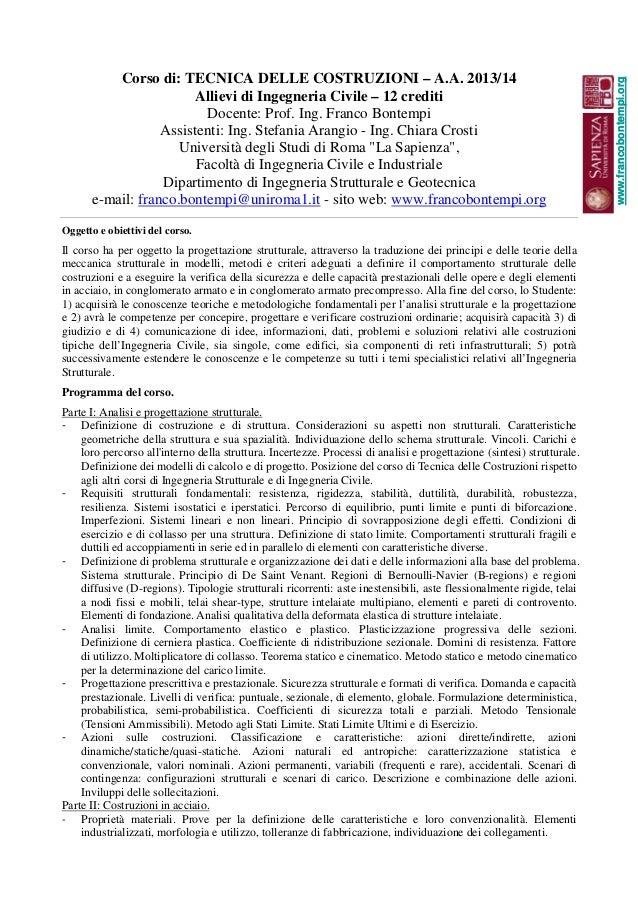 Corso di: TECNICA DELLE COSTRUZIONI – A.A. 2013/14 Allievi di Ingegneria Civile – 12 crediti Docente: Prof. Ing. Franco Bo...