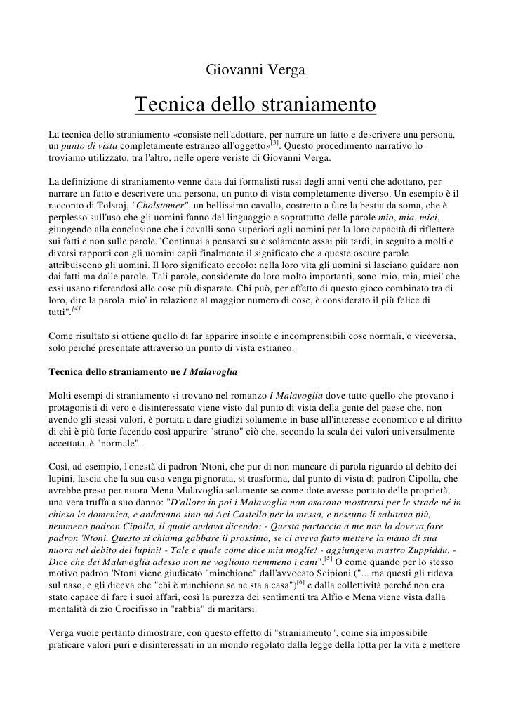 Giovanni Verga                     Tecnica dello straniamentoLa tecnica dello straniamento «consiste nelladottare, per nar...