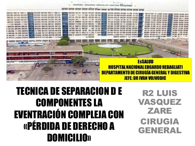 TECNICA DE SEPARACION D E COMPONENTES LA EVENTRACIÓN COMPLEJA CON «PÉRDIDA DE DERECHO A DOMICILIO» R2 LUIS VASQUEZ ZARE CI...