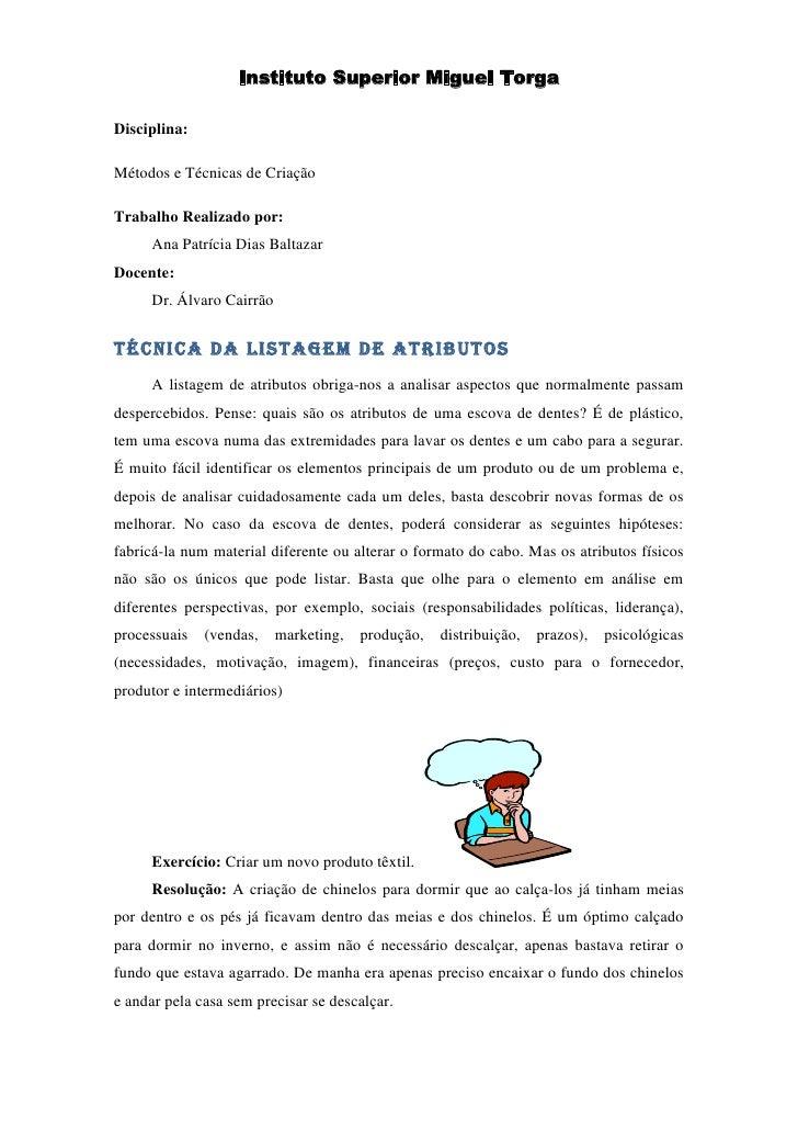 Instituto Superior Miguel Torga<br />Disciplina:<br />Métodos e Técnicas de Criação<br />Trabalho Realizado por:<br />Ana ...