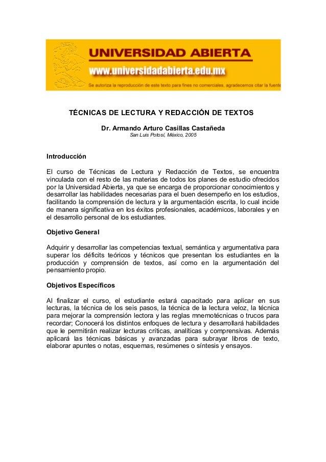 TÉCNICAS DE LECTURA Y REDACCIÓN DE TEXTOSDr. Armando Arturo Casillas CastañedaSan Luis Potosí, México, 2005IntroducciónEl ...