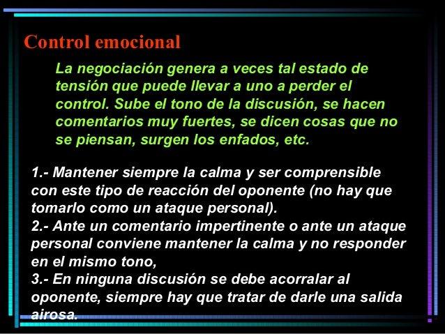 La negociación genera a veces tal estado de tensión que puede llevar a uno a perder el control. Sube el tono de la discusi...