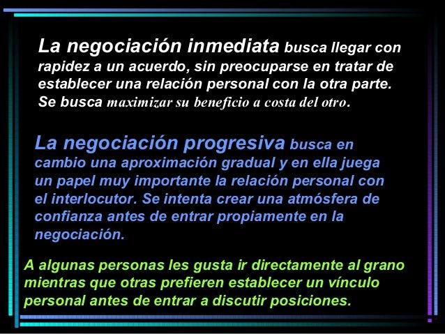 La negociación inmediata busca llegar con rapidez a un acuerdo, sin preocuparse en tratar de establecer una relación perso...