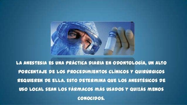 - Cocaína          Lidocaina- Cloroprocaína   - Mepivacaina- Procaína        - Prilocaina- Tetracaína      - Bupivacaina-P...
