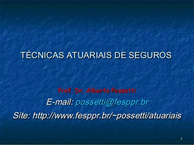 11 Prof. Dr. Alberto PossettiProf. Dr. Alberto Possetti E-mail:E-mail: possetti@fesppr.brpossetti@fesppr.br Site: http://w...