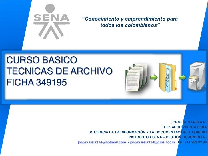"""""""Conocimiento y emprendimiento para                    todos los colombianos""""CURSO BASICOTECNICAS DE ARCHIVOFICHA 349195  ..."""