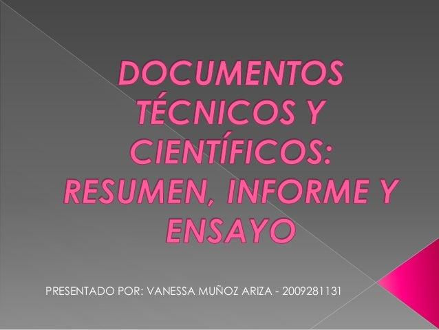 PRESENTADO POR: VANESSA MUÑOZ ARIZA - 2009281131