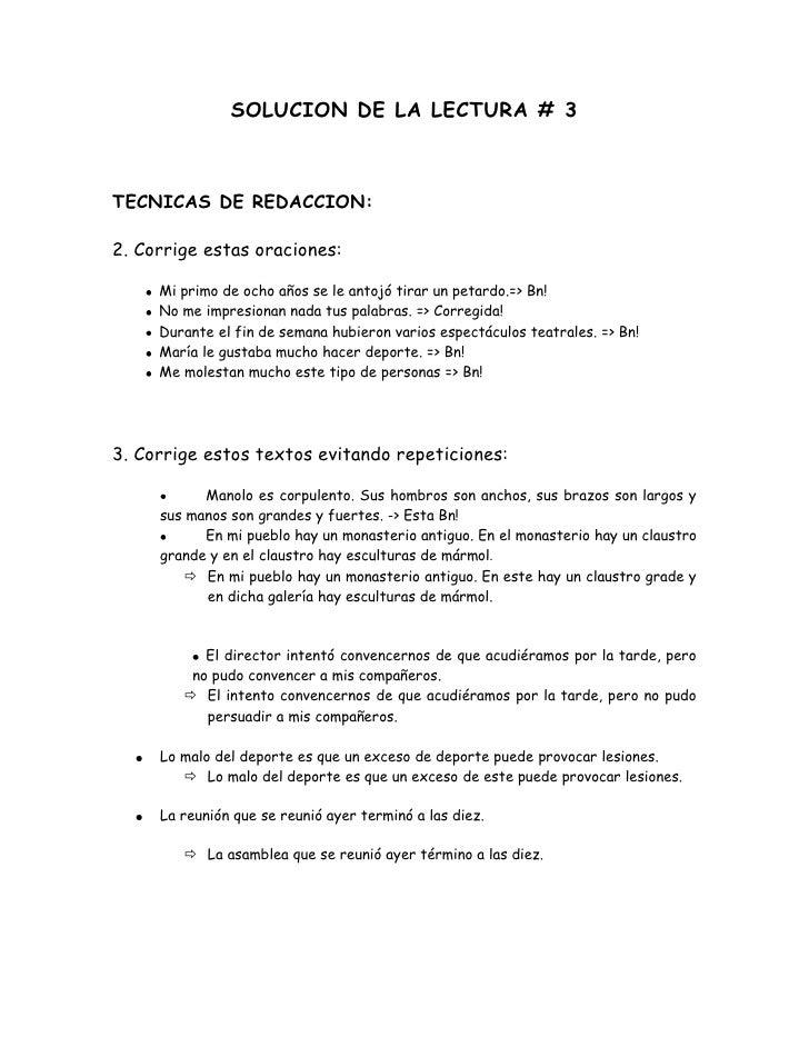 SOLUCION DE LA LECTURA # 3<br />TECNICAS DE REDACCION:<br />2. Corrige estas oraciones:<br />Mi primo de ocho años se le a...