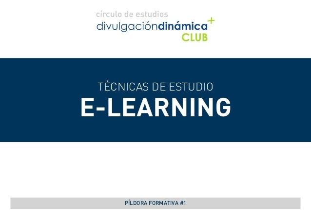 TÉCNICAS DE ESTUDIO E-LEARNING PÍLDORA FORMATIVA #1