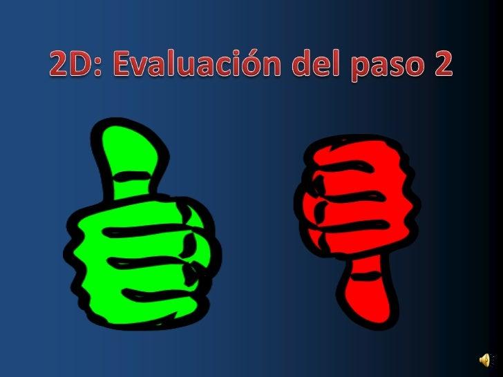 2D: Evaluación del paso 2<br />