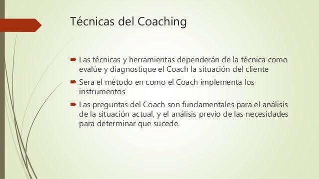 Técnicas del coaching Slide 2