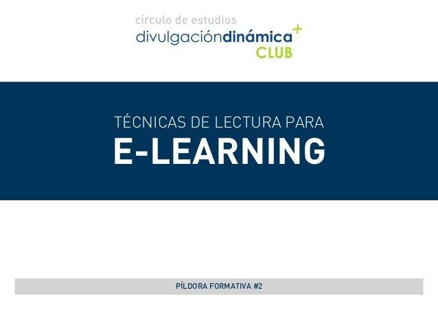 TÉCNICAS DE LECTURA PARA E-LEARNING PÍLDORA FORMATIVA #2