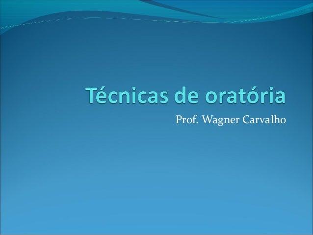 Prof. Wagner Carvalho