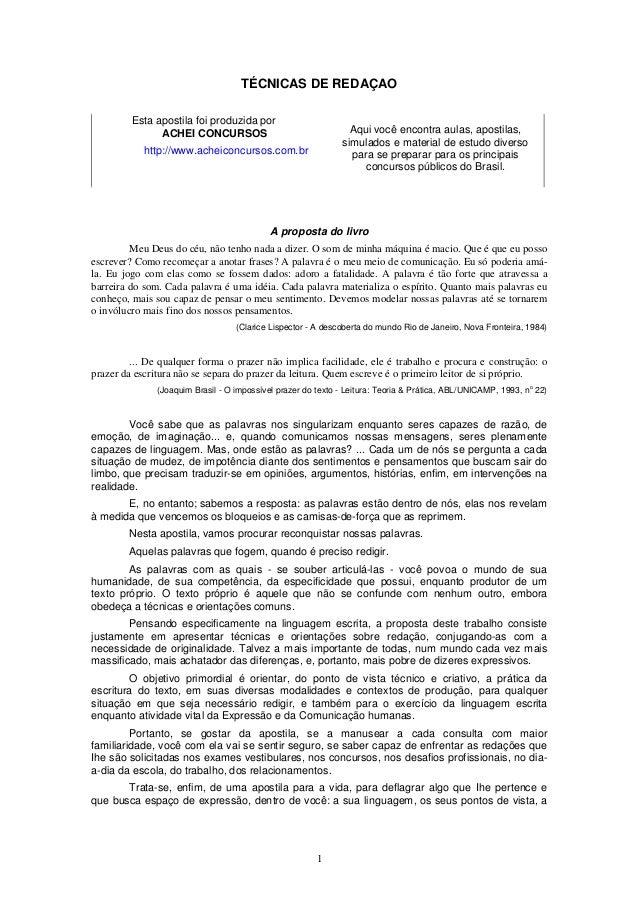 1 TÉCNICAS DE REDAÇAO Esta apostila foi produzida por ACHEI CONCURSOS http://www.acheiconcursos.com.br Aqui você encontra ...