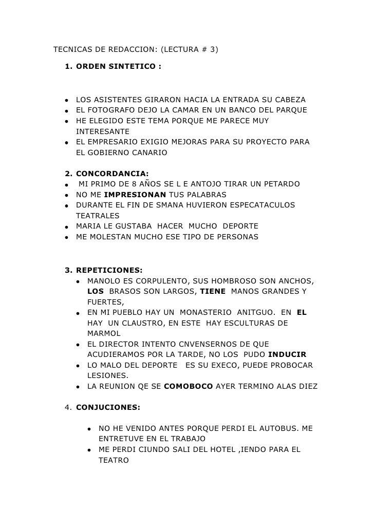TECNICAS DE REDACCION: (LECTURA # 3)<br />ORDEN SINTETICO :  <br />LOS ASISTENTES GIRARON HACIA LA ENTRADA SU CABEZA<br />...