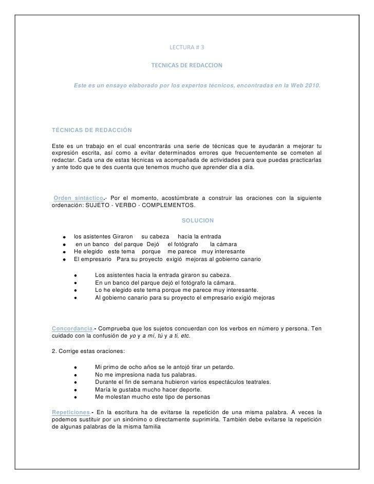 LECTURA # 3<br />TECNICAS DE REDACCION<br />Este es un ensayo elaborado por los expertos técnicos, encontradas en la Web 2...