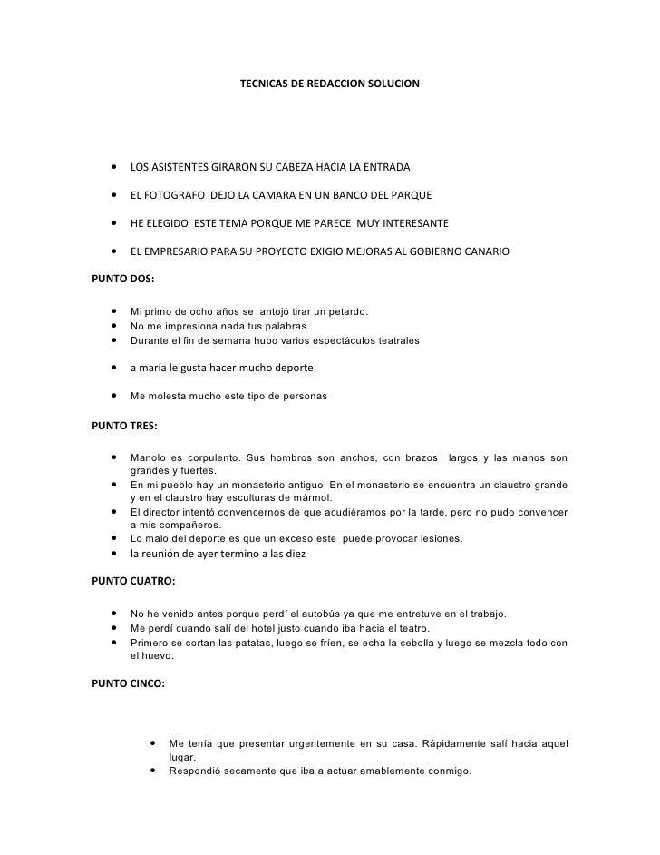 TECNICAS DE REDACCION SOLUCION        •   LOS ASISTENTES GIRARON SU CABEZA HACIA LA ENTRADA     •   EL FOTOGRAFO DEJO LA C...