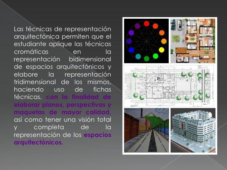 Tecnicas de representacion Slide 3