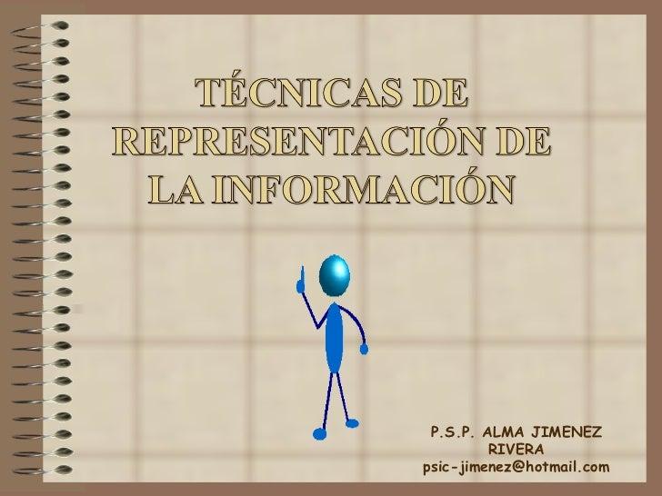 P.S.P. ALMA JIMENEZ RIVERA [email_address]