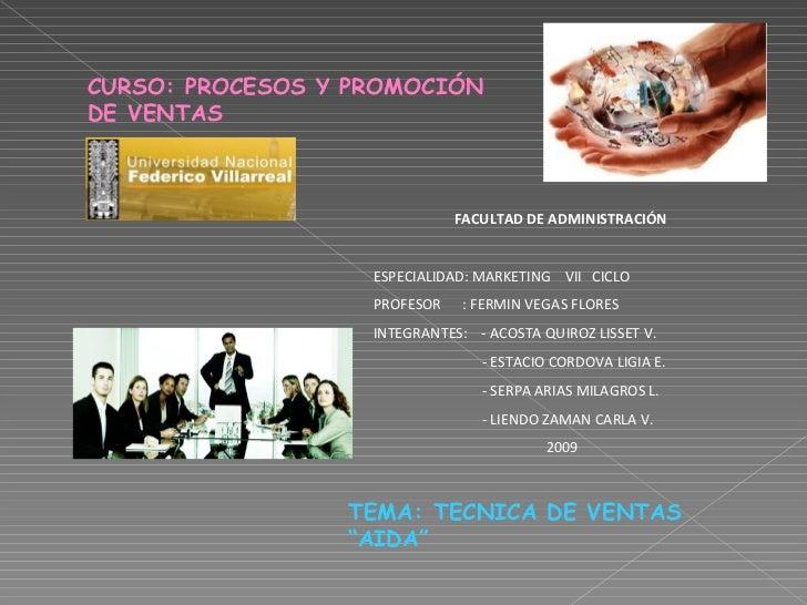 CURSO: PROCESOS Y PROMOCIÓN DE VENTAS   FACULTAD DE ADMINISTRACIÓN   ESPECIALIDAD: MARKETING  VII  CICLO PROFESOR  : FERMI...