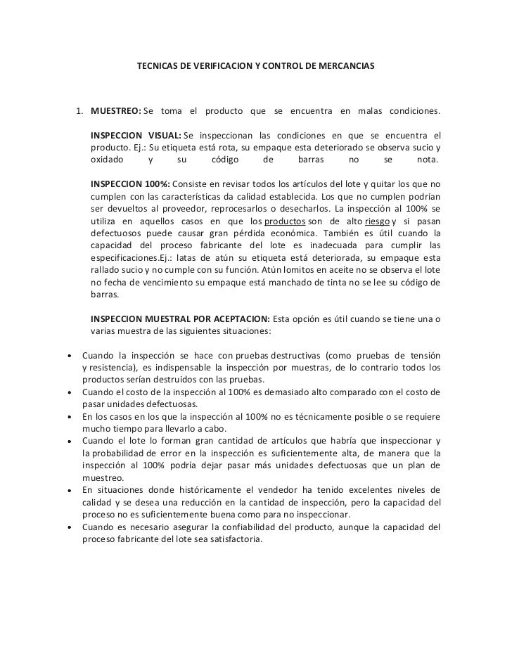 TECNICAS DE VERIFICACION Y CONTROL DE MERCANCIAS<br />MUESTREO:Se toma el producto que se encuentra en malas condiciones....