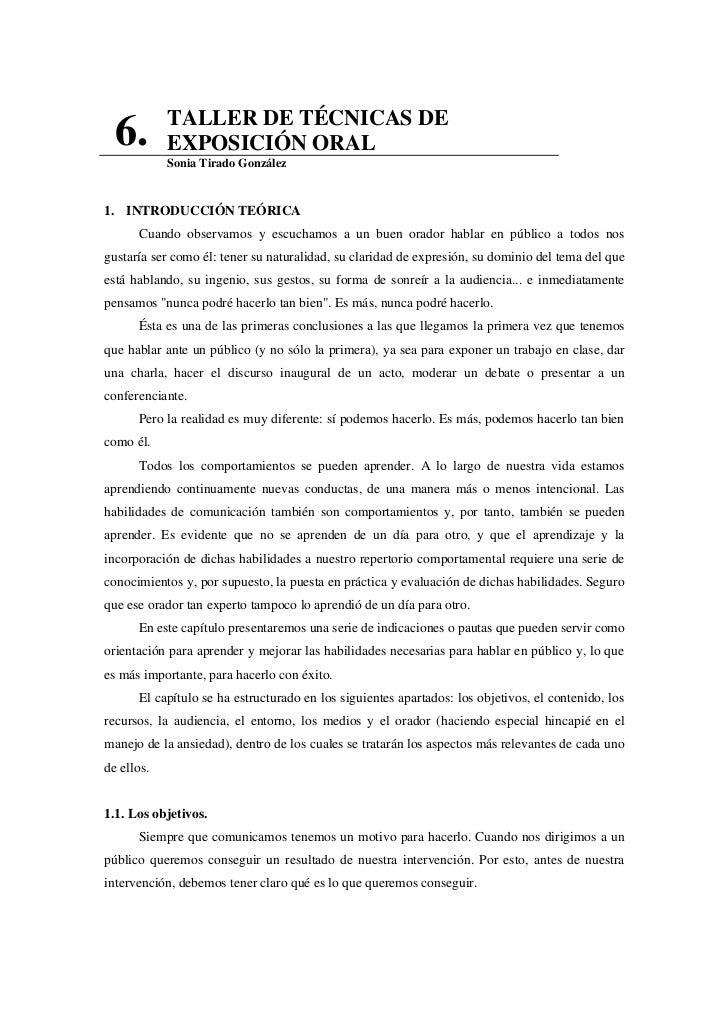 TALLER DE TÉCNICAS DE  6.        EXPOSICIÓN ORAL            Sonia Tirado González1. INTRODUCCIÓN TEÓRICA      Cuando obser...