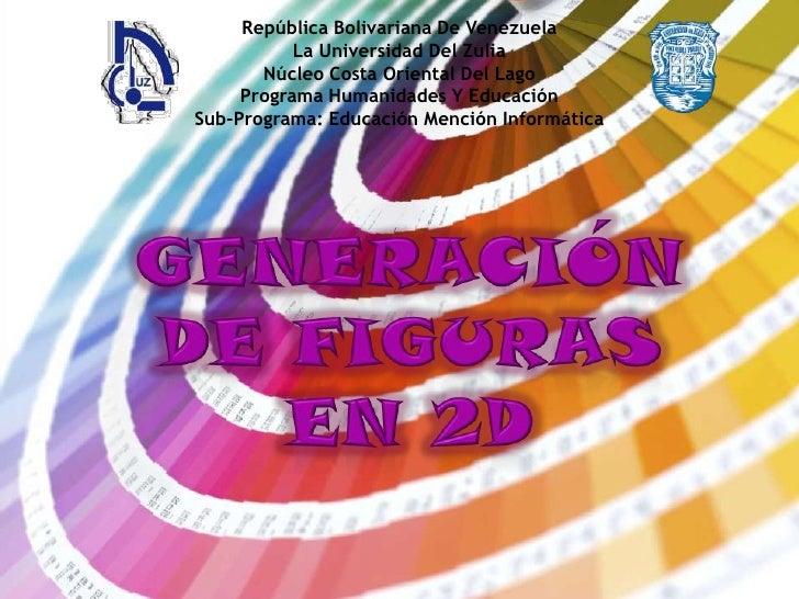República Bolivariana De Venezuela           La Universidad Del Zulia       Núcleo Costa Oriental Del Lago     Programa Hu...